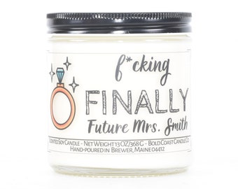 F*cking Finally, Funny Engagement Candle for Her, Couples Gift, Gift for Sister, Bridal Shower Gift, Future Mrs, Funny Gift for Best Friend