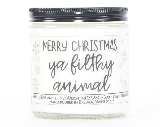 Merry Christmas Ya Filthy Animal, Personalized Christmas Gift, Funny Christmas Decor, Best Friend Gift, Custom Candle, Stocking Stuffer