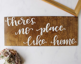 Wood Sign | There's No Place Like Home