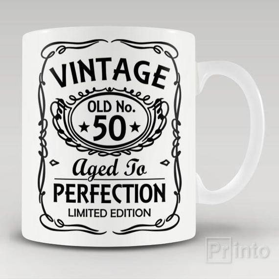 Funny Novelty Coffee Mug Vintage No 50 Aged To Perfection
