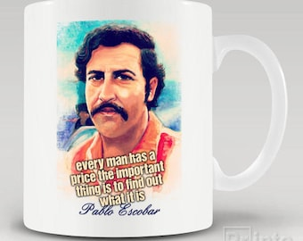 Funny novelty coffee mug Pablo Escobar - price, gift for him or her