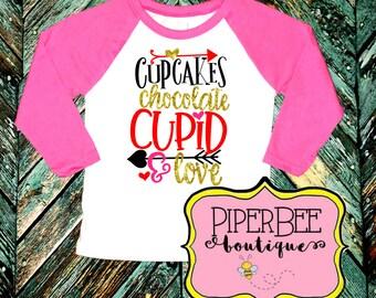 Girls Valentine's Shirt - Valentine's Day Shirt - Valentine's Day Raglan - Cupcakes Chocolate Cupid & Love