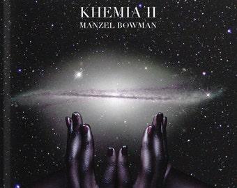 KHEMIA II: Manzel Bowman