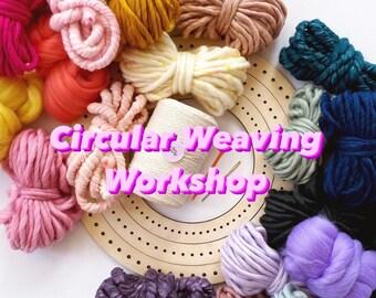 CIRCULAR WEAVING workshop November 6th 12-4 EST