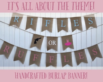 RIFLES or RUFFLES Burlap Banner! The Perfect Gender Reveal Theme! Customizable Burlap Banners! Perfect Gender Reveal Ideas!