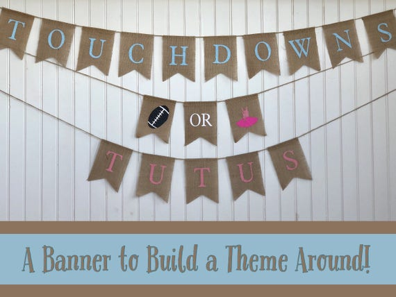 Touchdowns or Tutus Burlap Banner! The Perfect Football Gender Reveal Theme! Customizable Burlap Banners! Perfect Gender Reveal Ideas!
