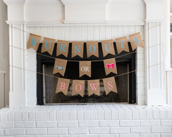 BURNOUTS or BOWS Burlap Banner! The Perfect Gender Reveal Theme! Customizable Burlap Banners! Perfect Gender Reveal Ideas!