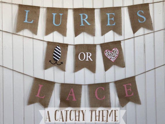 LURES or LACES Burlap Banner! The Perfect Gender Reveal Theme! Customizable Burlap Banners! Perfect Gender Reveal Ideas!
