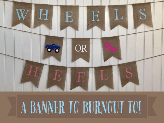 WHEELS or HEELS Burlap Banner! The Perfect Gender Reveal Theme! Customizable Burlap Banners! Perfect Gender Reveal Ideas!