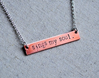 """The """"How Great"""" Necklace - Bar Necklace stamped with """"Sings my Soul"""" on a Sterling Silver Chain"""