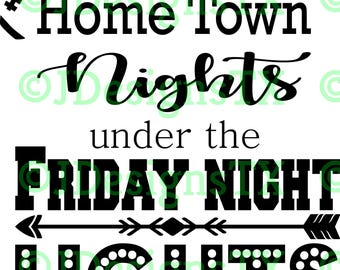 Hometown Nights & Friday Night Lights SVG