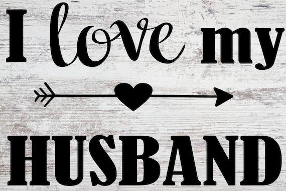 Download I Love My Husband SVG   Etsy