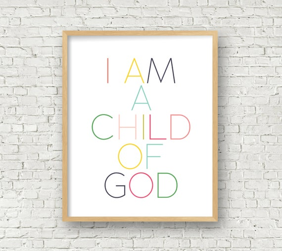 picture regarding I Am a Child of God Printable referred to as I am a kid of God ground breaking wall artwork printable 16x20 electronic artwork print colourful christian Sunday faculty artwork little ones house decor instantaneous obtain