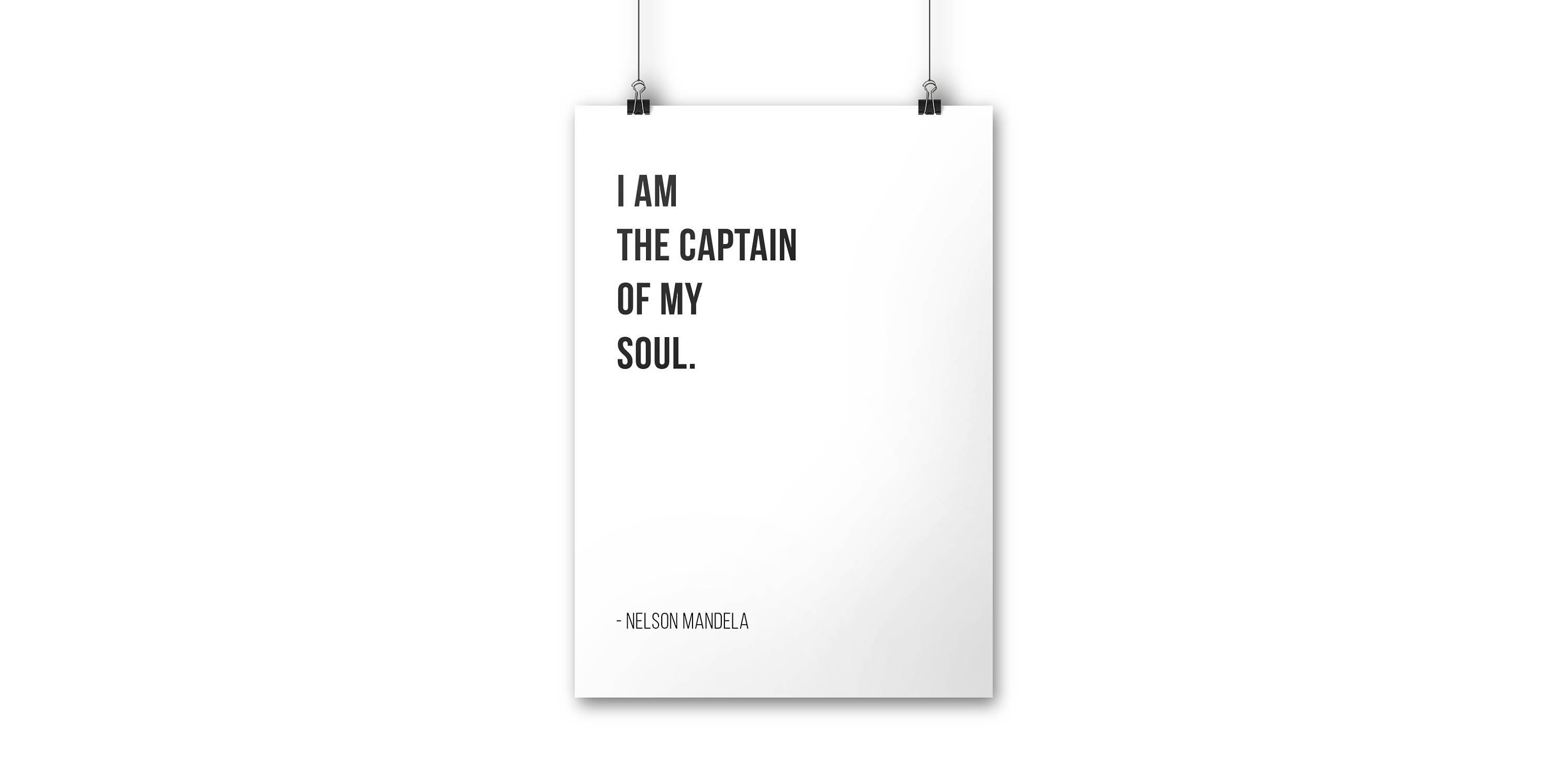 I Am The Captain Of My Soul Nelson Mandela Letter Board Quote