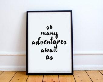 So Many Adventures Await Us // Print // Home Decor // Wall Art // Quote // Room Decor