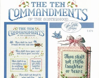 """Friends Girlfriends Counted Cross Stitch Pattern THE TEN COMMANDMENTS Of The Sisterhood from Sue Hill Designs - 10.1"""" x 24.6"""" on 14/28 ct"""