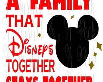 Mickey A Family That Disney's Together Stays Together