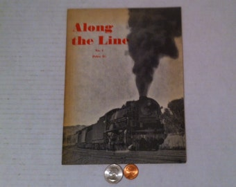 Vintage 1961 Book, Along the Line, Railroads, Trains, Fun, Lots of Pictures of Trains