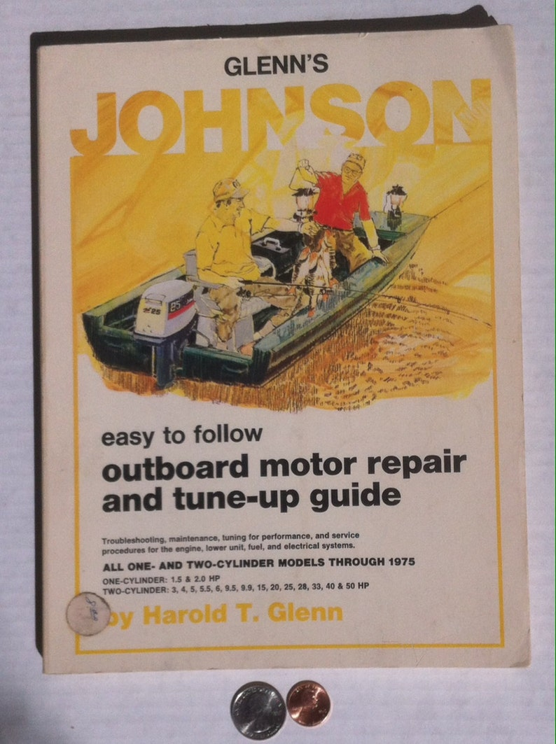 Vintage Glenn's Johnson Outboard Motor Repair and Tune Up Guide, All One  and Two Cylinder Models, Up to 1975, Vintage Boat Motor Repair Book