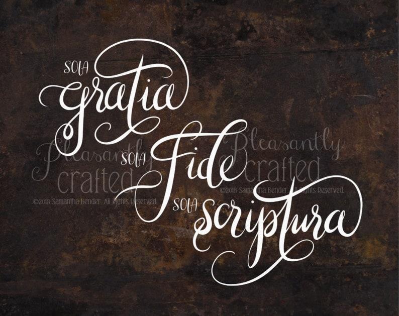 Sola Gratia Sola Fide Sola Scriptura PRINT FREE SHIPPING