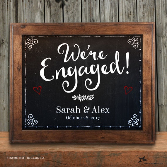 Printable Chalkboard Were Engaged Signs Black 2 Sizes Etsy