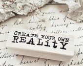 Create Your Own Reality Rubber Stamp - Catslife Press