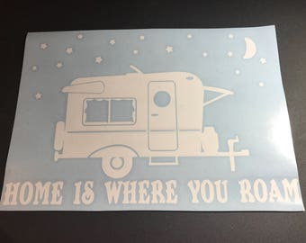Home is Where You Roam - camper decal