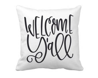 Free Shipping! Welcome Yall Pillow Cover / Throw Pillow / Pillows / Pillow Home Decor / Southern Pillow