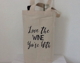 Love the wine your with- wine tote - double wine tote - holds and separates! Wine lover, wine tote!