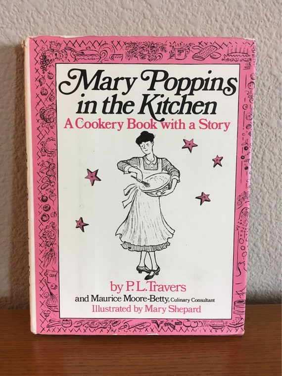 First Edition Of Mary Poppins In The Kitchen: A Cookery Book
