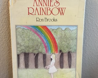 First American Edition of Annie's Rainbow, by Ron Brooks- 1976 Hardcover copy of Annie's Rainbow- Rare First Edition of Annie's Rainbow