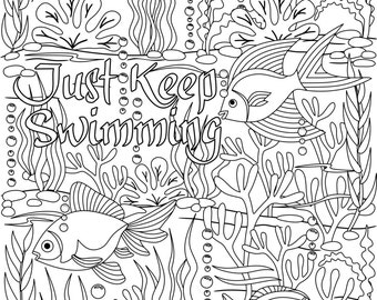 Just Keep Swimming Coloring Page