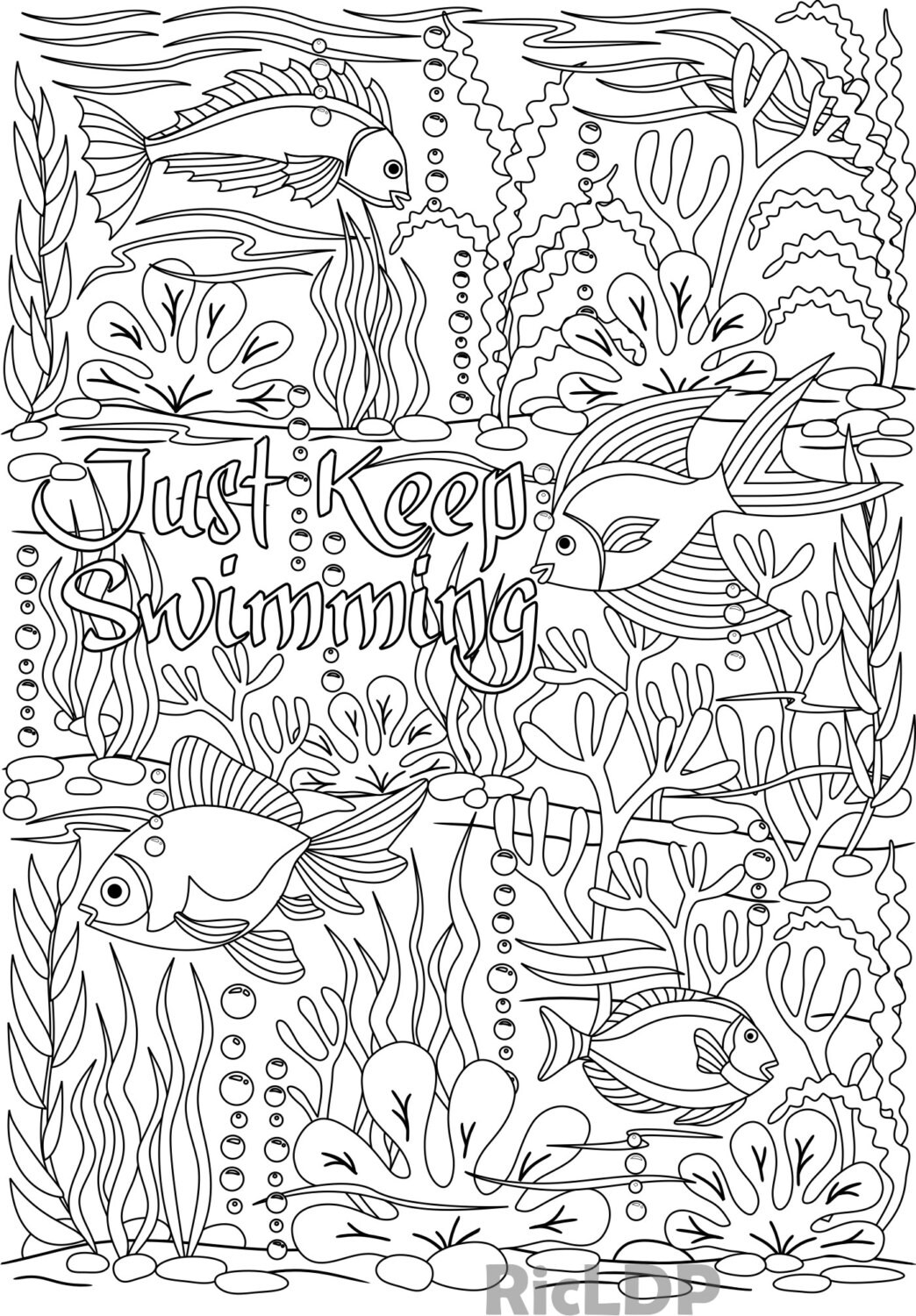 Just Keep Swimming Coloring Page Under The Sea Design