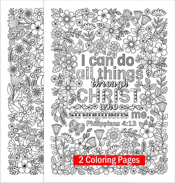 Two Inspirational Coloring Pages I Can Do All Things Through Christ And Do What You Love Flower Designs Digital Download