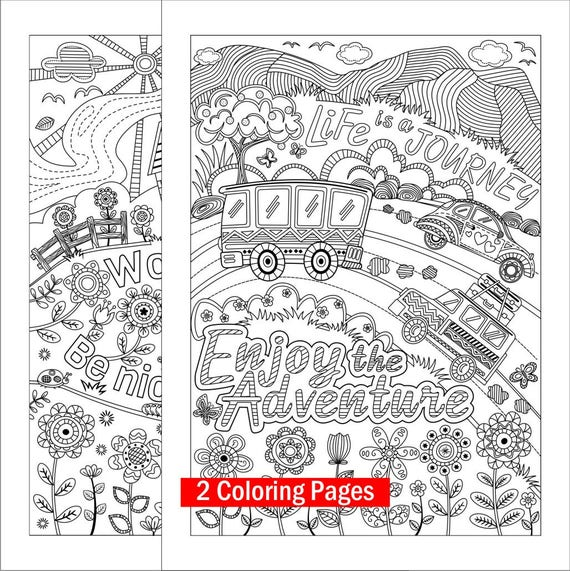 Two Coloring Pages for Kids or Grown-ups. Work Hard & Be Nice to People and  Life is a Journey; Digital Download