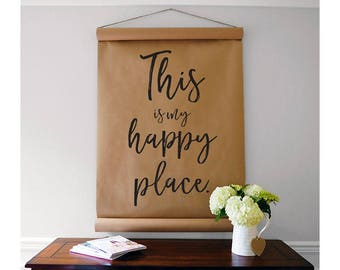 This is my happy place/our happy place - Kraft Paper Scroll - Farmhouse Scroll - Farmhouse Wall Decor - Kraft Paper Sign - Farmhouse Sign