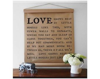 Love grows best - Kraft Paper Scroll - Farmhouse Scroll - Farmhouse Wall Decor - Kraft Paper Sign - Farmhouse Sign
