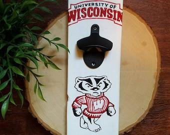 University of Wisconsin Madison Badgers Hand Painted Bottle Opener