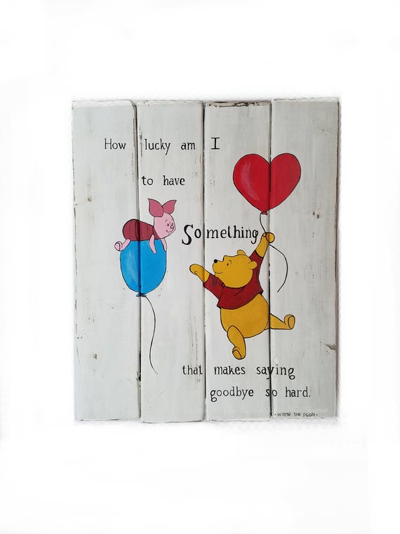 Winnie The Pooh Quote How Lucky Am I To Have Something Etsy