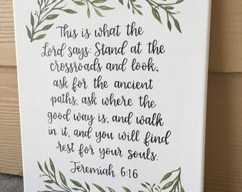 Custom Bible Quote Canvas | Jeremiah 6:16 Quote Canvas | Encouraging quote Canvas | Inspirational Canvas | Bible Quote Decor Canvas