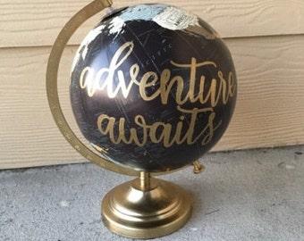 Adventure Awaits Custom Globe   Wanderlust Globe   Home Decor Globe   Calligraphy Globe   Travel   Home Decor   Hand Painted Globe