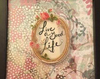 Live a Good Life