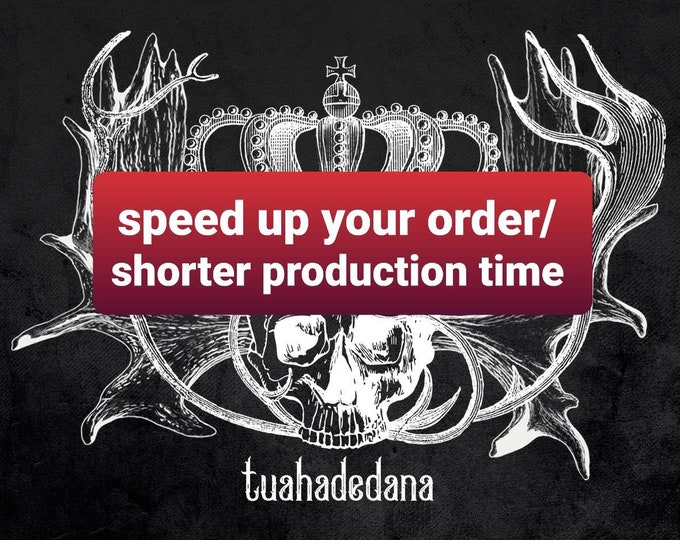 Surcharge for speed up your order / shorter production time