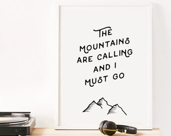 Bedroom Decor, Typography Print, Inspiring Wall Art, The Mountains, Nature Print, Mountain Decor, Best Selling Items, Simple Art, Minimalist
