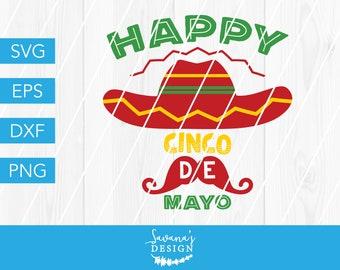 b72b03a995816 Happy Cinco De Mayo SVG