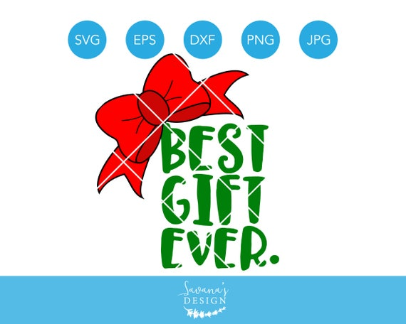 Christmas Bow Svg.Best Gift Ever Svg First Christmas Svg Christmas Baby Svg