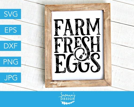 Farm Fresh Eggs Svg Farmers Market Svg Farm Svg Farmhouse Svg Fresh Eggs Svg Fresh Eggs Svg Files For Cricut Svg Svg File Cut File By Savanasdesign Catch My Party