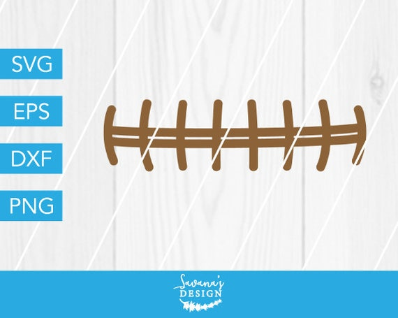 Football Laces Svg Football Stitch Svg Football Player Svg Laces Svg Football Mom Svg Svg Files For Cricut File For Silhouette Cricut By Savanasdesign Catch My Party