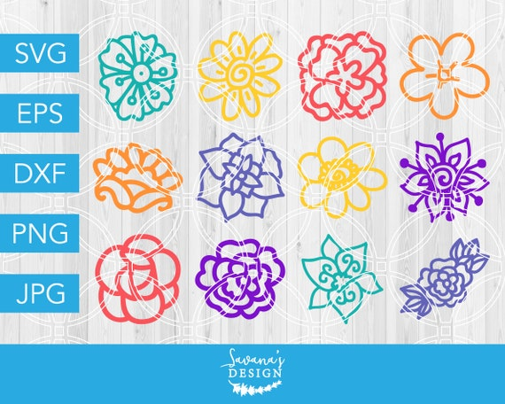 Flower Svg Flowers Svg Floral Svg Rose Svg Flower Dxf Spring Svg Summer Svg Flower Vector Cricut Flowers Svg Bundle Svg Svg Files By Savanasdesign Catch My Party