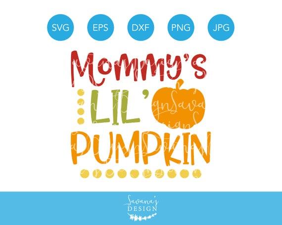 Mommys Little Pumpkin Svg Pumpkin Svg Halloween Svg Thanksgiving Svg Baby Svg First Halloween Svg First Thanksgiving Svg Svg Files By Savanasdesign Catch My Party